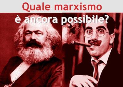 Quale marxismo è ancora possibile?