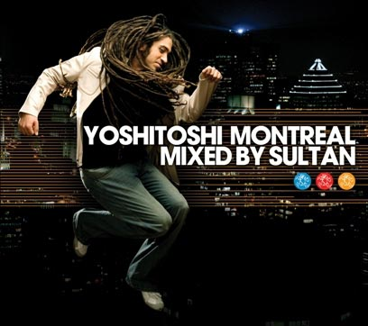 YOSHITOSHI MONTREAL mixed by Sultan