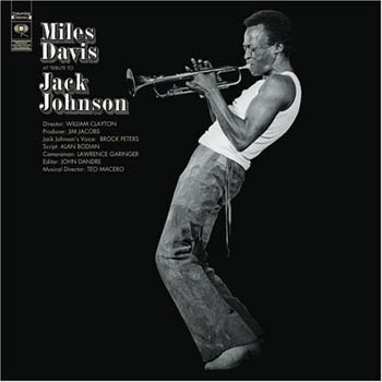 Miles Davis A Tribute to Jack Johnson
