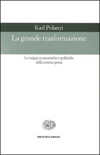 La grande trasformazione Karl Polanyi 