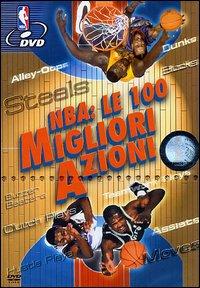 NBA. Le cento migliori azioni