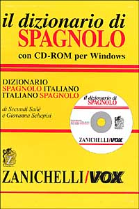 Il dizionario di spagnolo. Dizionario spagnolo-italiano, italiano-spagnolo. Con CD-ROM