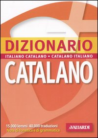 Dizionario catalano. Italiano-catalano, catalano-italiano
