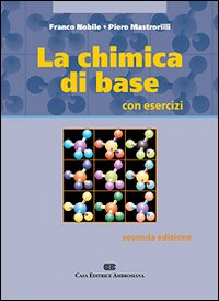 La chimica di base. Con esercizi