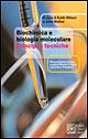 Biochimica e biologia molecolare. Principi e tecniche