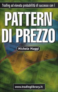 Trading ad elevata probabilit di successo. Con i pattern di prezzo