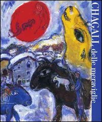 Chagall delle meraviglie