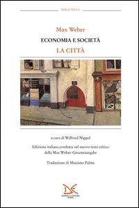 Economia e società. La città