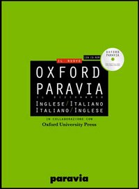 Oxford Paravia. Il dizionario inglese-italiano, italiano-inglese. Con CD-ROM